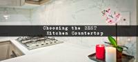 Choosing the best Kitchen Countertop